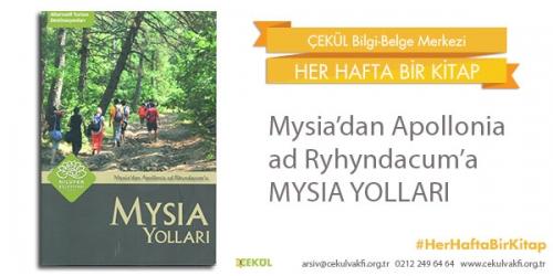 Mysia'dan Apollonia Rhyndacum'a: Mysia Yolları
