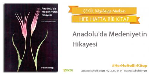 Anadolu'da Medeniyetin Hikayesi