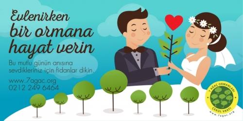 Evlenirken bir ormana hayat verin!