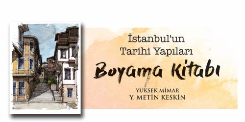 İstanbul'un Tarihi Yapıları Boyama Kitabı!