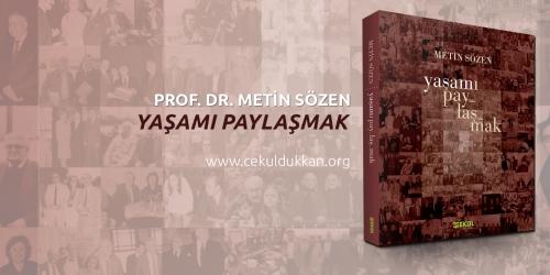 Metin Sözen'in Yaşamı Paylaşmak Kitabı Çıktı!