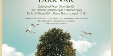 7 Ağaç Ormanları Dikim Şenliği'ne davetlisiniz