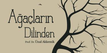 Ağaçların Dilinden kitabı yayımlandı