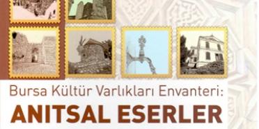Bursa kültür varlıkları envanteri yayımlandı