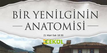 """""""Bir Yenilginin Anatomisi"""", ÇEKÜL Evinde!"""