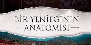 Bir Yenilginin Anatomisi Belgeseli Özel Gösterim