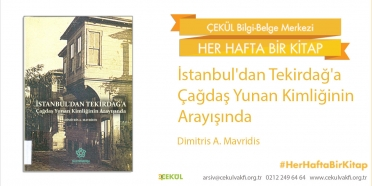 İstanbul'dan Tekirdağ'a Çağdaş Yunan Kimliğinin Arayışında
