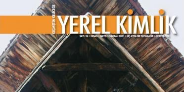Yerel Kimlik Dergisi tasarım ve içeriğiyle yenilendi