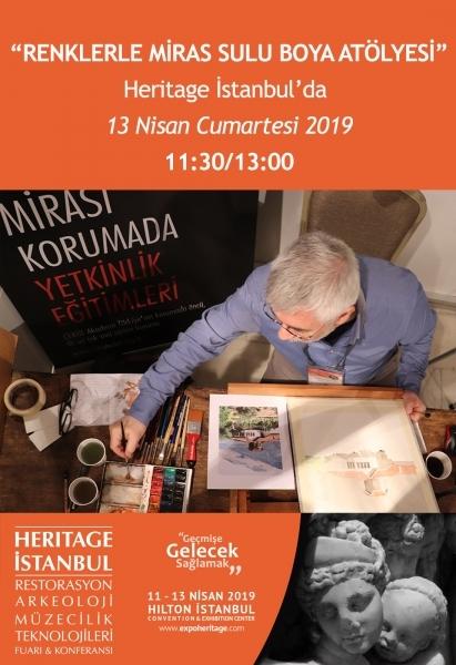 Renklerle Miras Sulu Boya Atölyesi Heritage İstanbul'da!