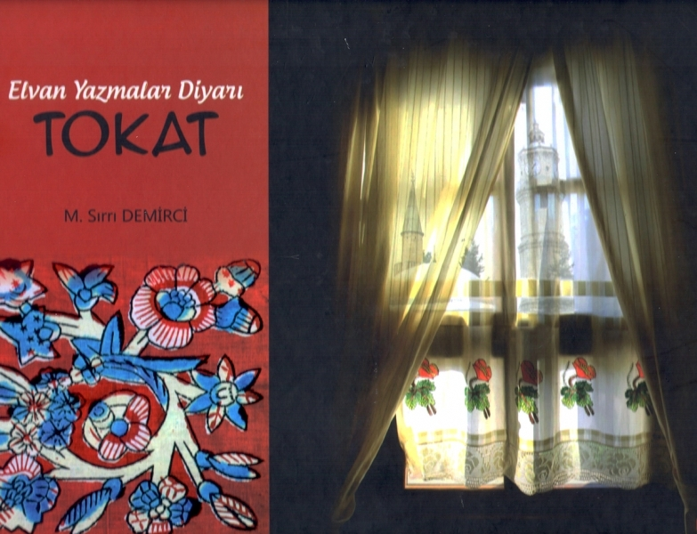 Elvan Yazmalar Diyarı: Tokat